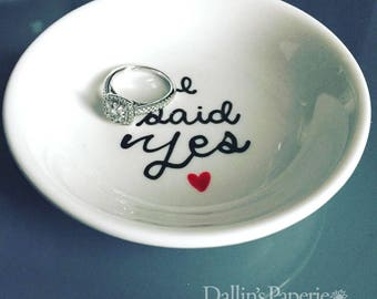 Ring Dish, Engagement Gift, I said yes, Hand painted, Bridal shower gift, Customized ring holder, gift for the bride