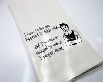 Lady Beer Humor - Sarcastic Quote - Kitchen Towel - Embroidered Kitchen Towel - Funny Kitchen Towel - 10 dollar gift -Funny Beer Quote