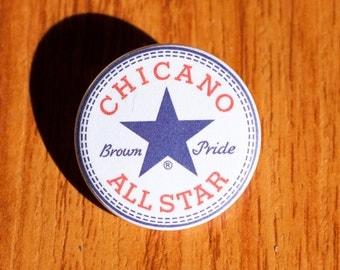 """Chicano All Star - 1.25"""" Pinback Button"""