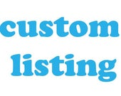 Custom Listing for Christine
