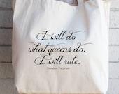 Game of Thrones-Daenerys Targaryen| Queen Quote | Market/Tote Bag |  Valentine's Day, Hostess Gift, Teacher Gift, Gift for Her