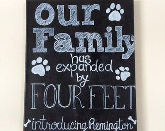 New Pet Announcement On 11x14 Canvas Personalize Name-Our Family Has Expanded By Four Feet
