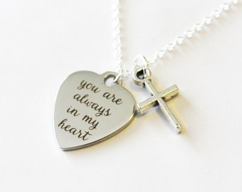 You are always in my heart memorial necklace, memorial jewelry gift, sympathy gift, in memory, memorial