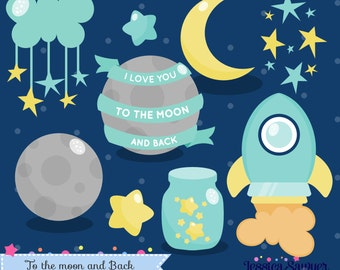 INSTANT DOWNLOAD - Space Clipart and Vectors I love you to the moon and back for personal and commercial use
