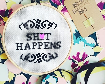 Sh*t Happens Completed Modern Cross Stitch - naughty mature bad taste funny quote embroidery hoop finished hoop art