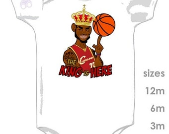 Lebron James - The King is Here - Funny Onesie - Bringing home the crown - Funny Babies