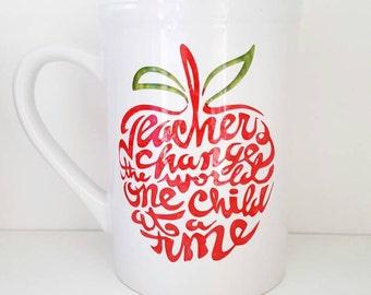 Teachers change the world one child at a time coffee mug/16 ounce/ hand painted ceramic mug/custom teacher gift/Teacher mug/dishwasher safe