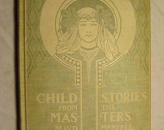 1901 Child Stories from the Masters By Maud Menefee Published By Rand McNally & Company New York, Antique Victorian Childrens Book