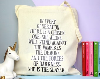 Buffy the Vampire Slayer Tote Bag. Buffy Quote. Chosen One. Vampires and Demons. Buffy. Joss Whedon. Into every generation. Buffy Summers.