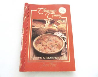 Company's Coming Cookbook by Jean Pare Soups & Sandwiches 1991 with Color Photos