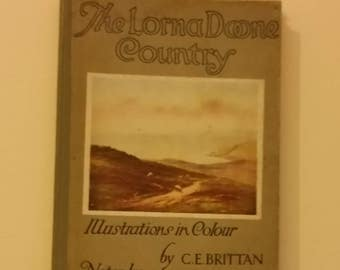 The Lorna Doone Country - Illustrations in Colour - Vintage Art Book by C.E. Brittan 1927 - Exmoor and Devon