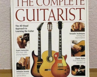 THE COMPLETE GUITARIST by Richard Chapman Forward by Les Paul 1994