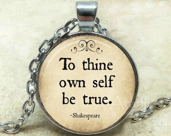 To thine own self be true pendant, Hamlet jewelry, Shakespeare necklace, Shakespeare, To thine own self be true necklace, Pendant #QT126P