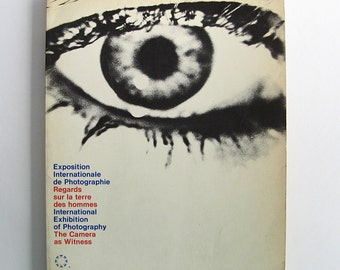 Photography book, catalogue of the International Exposition of Photography, The Camera as Witness, Montreal Expo 1967, black & white photos