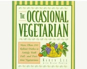 CLEARANCE The Occasional Vegetarian, Vegetarian Cookbook, Clean Living, Healthy Lifestyle, New Year's Resolution
