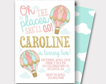 Hot Air Balloon Birthday Invitation | Oh The Places She Will Go Birthday Invitation | First Birthday Invitation