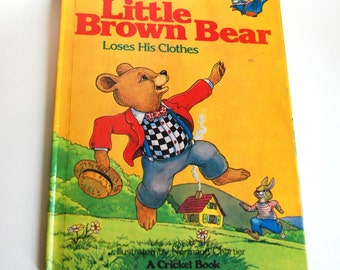 Vintage Children's Book, Little Brown Bear Loses His Clothes, First Edition
