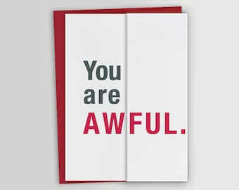 Awful - Will You Be My Bridesmaid / Will You Be My Man of Honor / Will You Be My Groomsman / Will You Be My Best Man - Funny Card