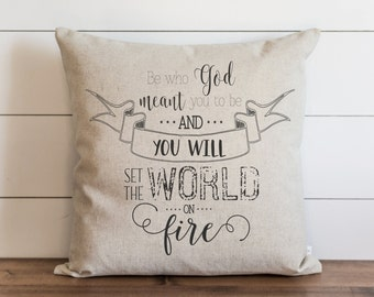 Be Who God Meant You To Be 20 x 20 Pillow Cover // Everyday // Throw Pillow // Gift // Accent // Cushion Cover