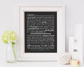 Ira Glass Creativity quote- inspirational print- black and white art- Ira Glass- black home decor