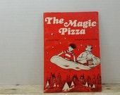 The Magic Pizza, 1978, Beverly Major, Leonard Shortall, vintage kids book