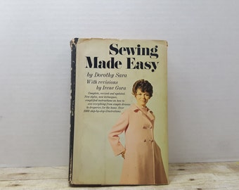 Sewing Made Easy, 1969, Dorothy Sara, Irene Gora, vintage sewing book