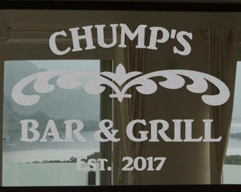 """Custom Family Bar & Grill Frosted Etched Glass Vinyl Wall Quote Sticker Decal 22""""h x 28""""w- 40""""w"""