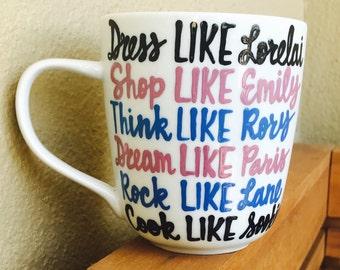 Ladies of Stars Hollow Coffee Mug- lorelai- rory- sookie- emily- lane- paris-  Gilmore quote- Gilmore Girls coffee mug- Gilmore Girls quo