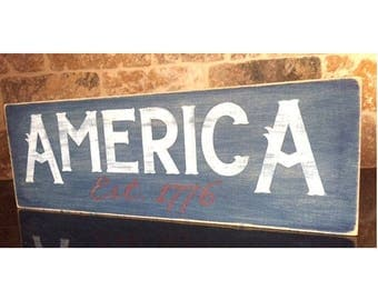 America Sign, Est. 1776 Sign, USA Sign, Americana Decor, Rustic America Sign, Fourth of July Sign, Vintage Sign, Hand Painted Sign, Epsteam