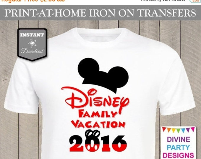 SALE INSTANT DOWNLOAD Print at Home Disney Family Vacation 2016 Printable Iron On Transfer / T-shirt / Trip / Diy / Item #2430