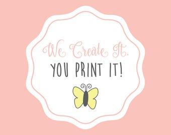 We Create It, You Print It • DIY Designs • DIY Fan Programs • DIY Invitations • Print On Your Own • Branding