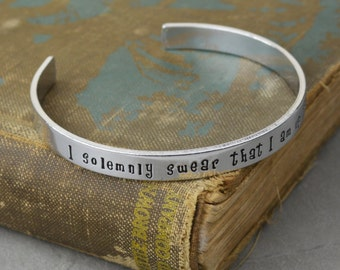 I Solemnly Swear That I am Up To No Good Hand Stamped Aluminum Brass or Copper Bracelet