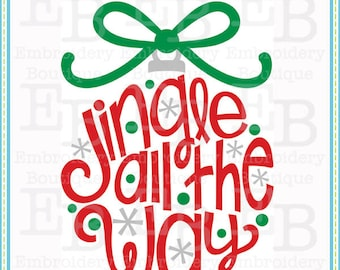 Jingle All The Way SVG - This design is to be used on an electronic cutting machine. Instant Download