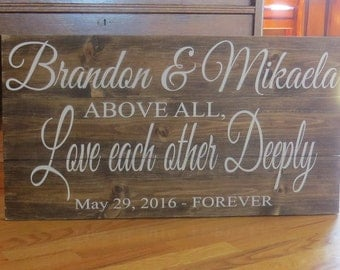 Above All, Love Each Other Deeply~1Peter 4:8 Personalized~Custom Colors & Sizes~Wedding Sign~Biblical Sign~Rustic Wedding/Anniversary Gift