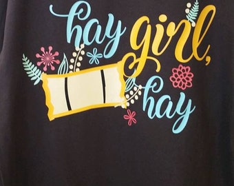 Hay girl hay fall shirt
