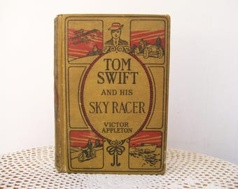 1911 Tom Swift and HIS SKY RACER Victor Appleton Hardcover Boys Library Antique