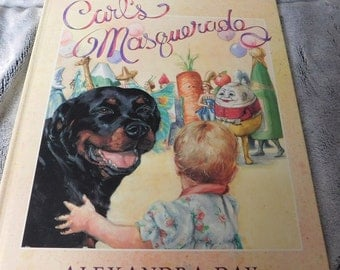 Carl's Masquerade by Alexandra Day