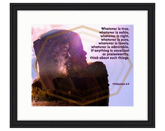 Think About These Things - Bible Verse Art - Philippians 4:8