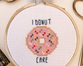 PATTERN  I Donut Care Cross Stitch