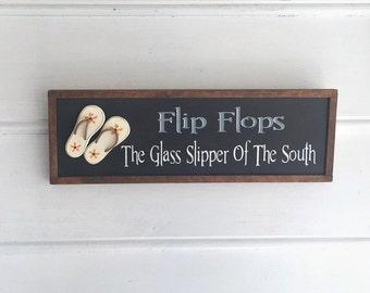"Flip Flops. Flip Flop Signs. Flip Flops The Glass Slipper of the South.  Flip Flop ""Decor""."