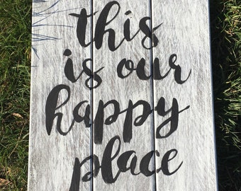 This is Our Happy Place Sign, Pallet sign, Wedding gift, Family room decor, Home Decor, Rustic Sign
