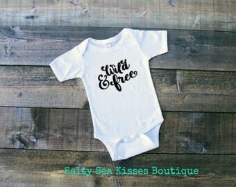Wild & Free Baby Bodysuit- Baby Girl Shirt- Baby Boy Shirt