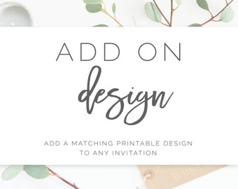 Add On Design: Add a matching design to invites