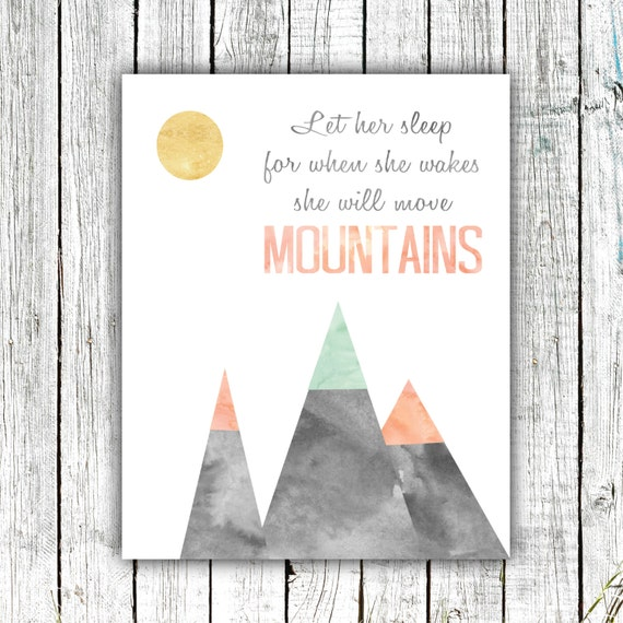 Nursery Art Printable, Let her Sleep for When she Wakes she will Move Mountains, Digital Download #590