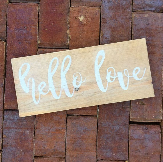Hello Love Wood Sign