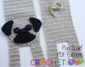 Crochet PATTERN - Pug Scarf / Dog Breed Scarf, Puppy Scarf, Dog Scarf, Neck Warmer - PATTERN ONLY