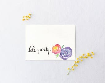 Let's Party Card - Party Invitation - Watercolor Party Invite - Watercolor Card - Card for a Friend - Friendship Card - Birthday Card
