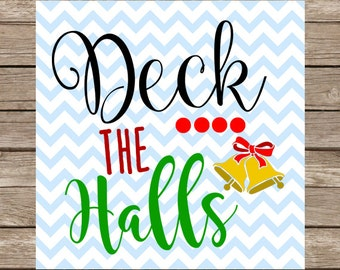 Deck the Halls Christmas SVG Christmas Bells Deck the Halls PNG Cut File for Cricut SVG Silhouette