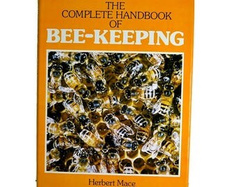 Handbook of Bee-Keeping by Herbert Mace - Hardback Book on Bees, Bee Hive Products, Country Crafts, Self Sufficiency