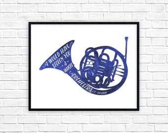 Blue French Horn Print | I would have stolen you a whole orchestra Poster | Ted Mosby Quote | How I Met Your Mother Wall Art Decor